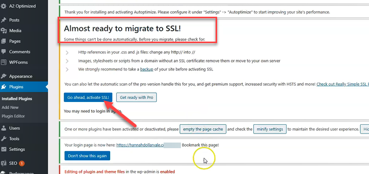 click 'Go ahead activate SSL